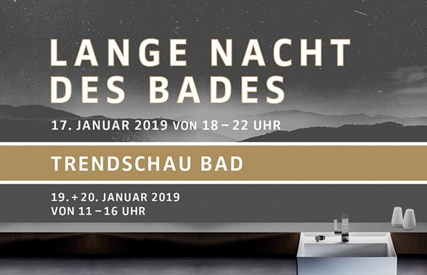 Friedrich Merzig - DIE BADGESTALTER: Lange Nacht des Bades am 17. Januar 2019 von 18.00 bis 22.00 Uhr und Trendschau Bad am 18. & 19. Januar 2019 von 11.00 bis 16.00 Uhr